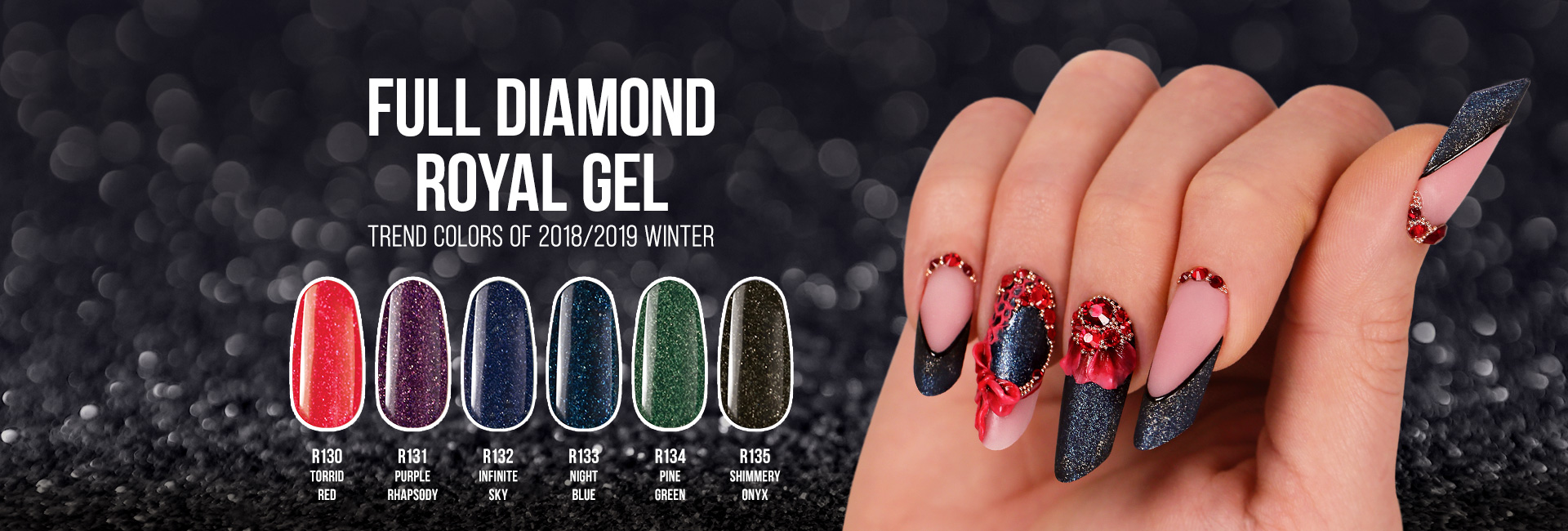 Full Diamond Royal Gels Winter 2018